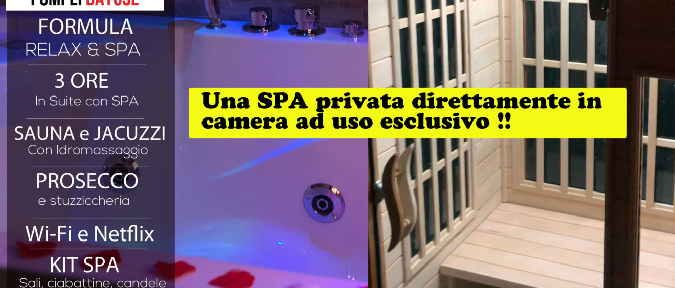 Offerta Suite con SPA privata 140 euro