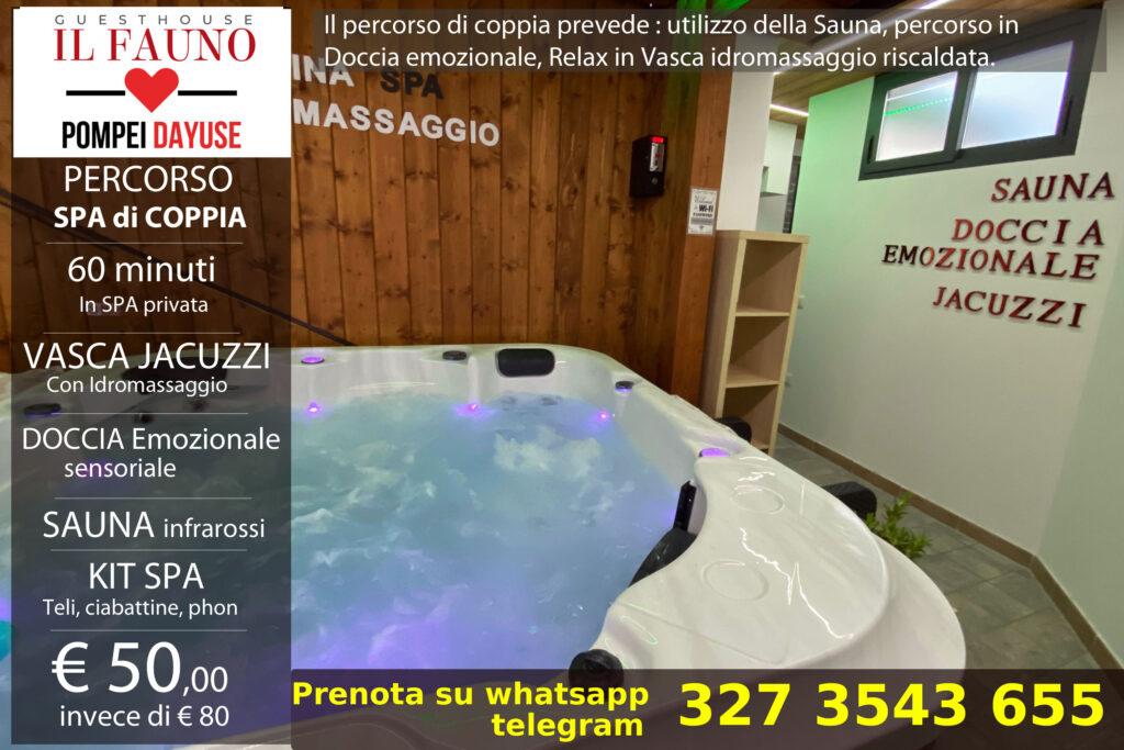 Percorso spa privato di coppia Pompei 50 euro